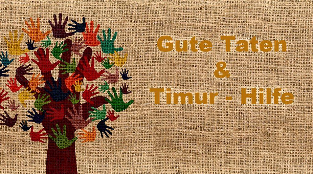 Timur-Hilfe / Gute Taten