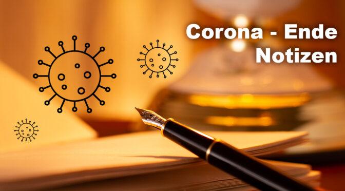 Corona – Ende, Notizen