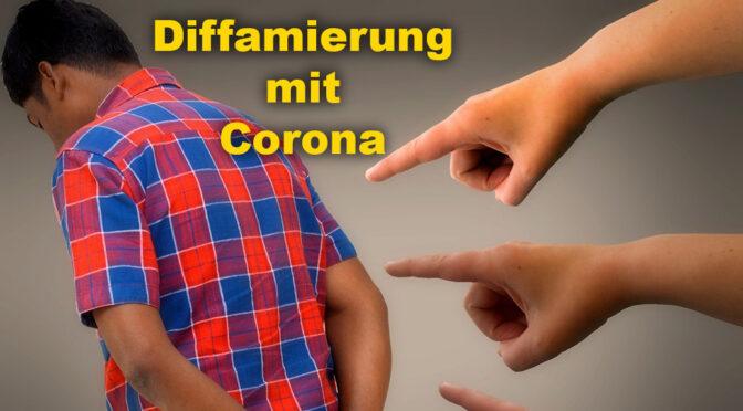 Corona: Wahrheiten und Diffamierung